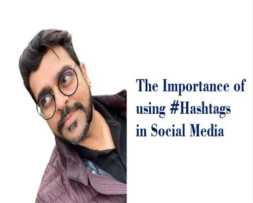The Importance of using #Hashtags in Social Media